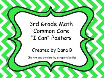 "3rd Grade Math Common Core ""I Can"" Posters -Chevron"