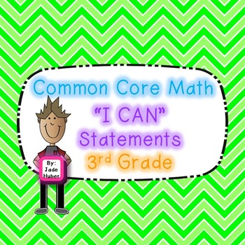 """3rd Grade Math Common Core """"I Can"""" Statments"""