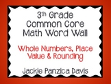 3rd Grade Math Common Core Word Wall (Whole Numbers, Place Value, & Rounding)