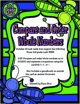 3rd Grade Math: Compare and Order Whole Numbers TEKS 3.2D