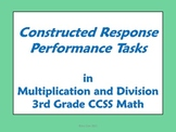 3rd Grade Math - Constructed Response Performance Tasks