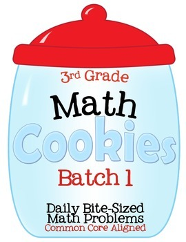 3rd Grade Math Cookies Bite-Sized Math Problems Common Core Aligned-Batch 1