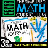 3rd Grade Math Curriculum Unit 1: Rounding & Place Value