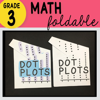 Doodle Notes - 3rd Grade Math Dot Plots Foldable