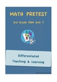 Everyday Math 3rd Grade Unit 7 Pretest