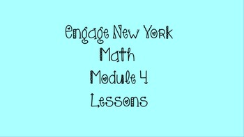 3rd Grade Math ~ Engage New York Module 4 *All Lessons* Pr