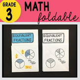 3rd Grade Math Equivalent Fractions Foldable by Math Doodles