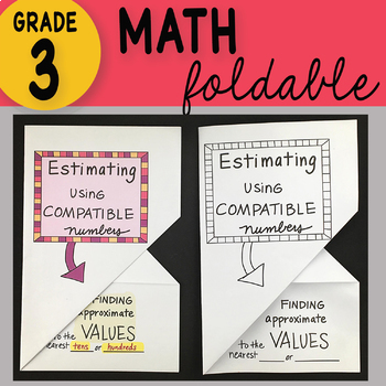 Doodle Notes - 3rd Grade Math Estimating Using Compatible Numbers Foldable