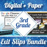 3rd Grade Math Exit Slips Digital + Paper MEGA Bundle: Google + PDF Exit Tickets