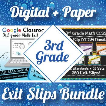 3rd Grade Math Exit Slips Digital and Paper MEGA Bundle: Google and PDF Tickets