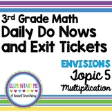 3rd Grade Math - Exit Tickets and Do Nows - Topic 5 Multiplication