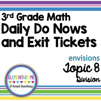 3rd Grade Math - Exit Tickets and Do Nows - Topic 8 Division
