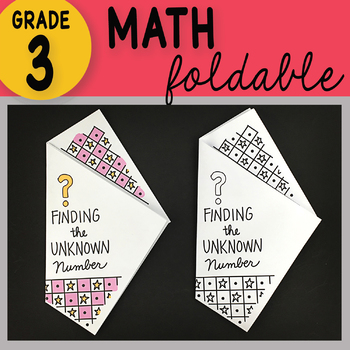 Doodle Notes - 3rd Grade Math Finding the Unknown Number Foldable