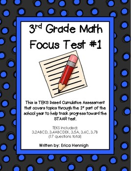 3rd Grade Math Focus Test #1:  Based on the TEKS for STAAR Prep