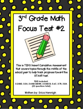 3rd Grade Math Focus Test #2:  Based on the TEKS for STAAR Prep