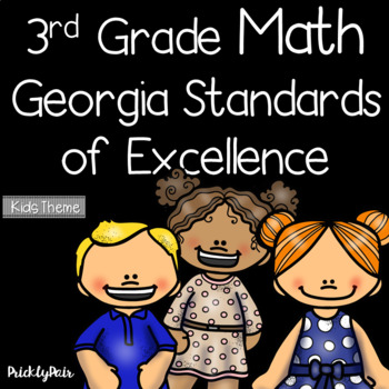 3rd Grade Math GSE Georgia Standards of Excellence Posters -Kids Theme