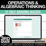 3rd Grade Math Google FORMS - Operations & Algebraic Think