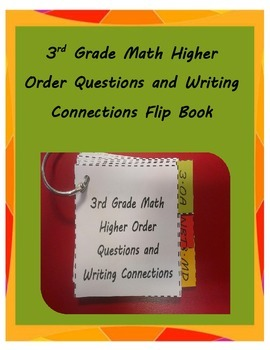3rd Grade Math Higher Order Questions and Writing Connections
