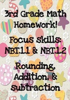 3rd Grade Math Homework WEEK 2 - NBT.1.1 & NBT.1.2