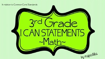"3rd Grade Math ""I Can Statements"""