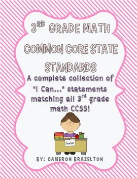 """3rd Grade Math """"I Can..."""" Statements (CCSS Aligned)"""