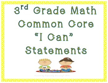 "3rd Grade Math ""I Can"" Statements - Common Core"