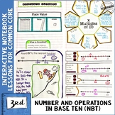 Interactive Math Notebook 3rd Grade Number and Operations in Base Ten NBT