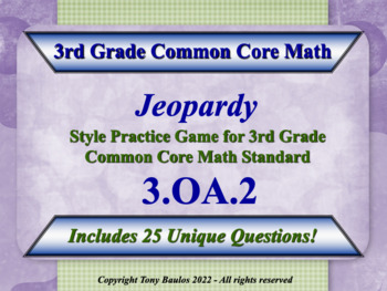 3rd Grade Math Jeopardy Game - 3 OA.2 Division Word Proble