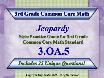 3rd Grade Math Jeopardy Game - 3 OA.5 Apply Properties of