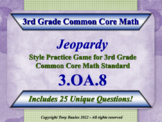 3rd Grade Math Jeopardy Game - 3 OA.8 Solve Two-Step Word Problems 3.OA.8