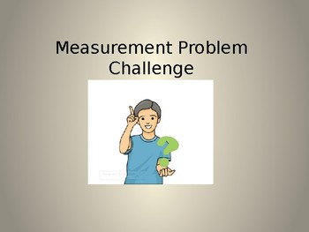 3rd Grade Math - Measurement Problem Quiz Ppt.