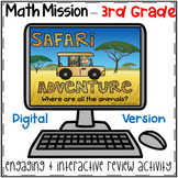 3rd Grade Math Mission - Digital Escape Room - Safari Mystery End of Year Review
