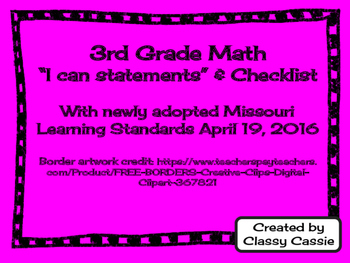"3rd Grade Math Missouri Learning Standards ""I can"" Statements & Checklists"