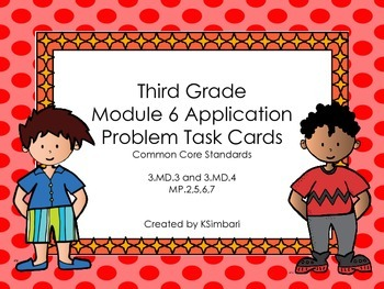 3rd Grade Math Module 6 Application Problems as Task Cards