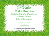 3rd Grade Math: Multiple Step Problems, Elapsed Time, & Or