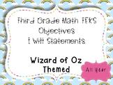 3rd Grade Math Objectives TEKS based. Wizard of Oz Themed