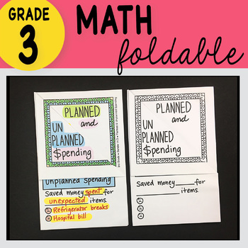 3rd Grade Math Planned & Unplanned Spending Foldable by Math Doodles