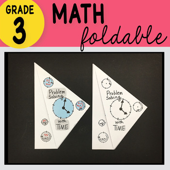 Doodle Notes - 3rd Grade Math Problem Solving with Time Foldable