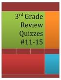 3rd Grade Math Review Quizzes # 11-15
