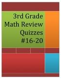 3rd Grade Math Review Quizzes #16-20