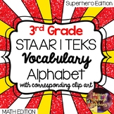 3rd Grade Math STAAR | TEKS Vocabulary Alphabet