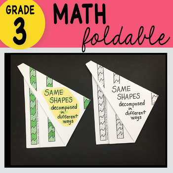 3rd Grade Math Same Shapes Decomposed in Different Ways Foldable by Math Doodles