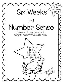 3rd Grade Math: Six Weeks to Number Sense: TEKS 3.2A,3.2D, 3.4F, 3.4J, 2.4A...