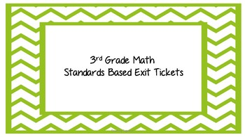 3rd Grade Math Standards Based Exit Tickets
