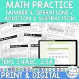 3rd Grade Math TEKS 3.4A 3.4B 3.4C 3.5A Add & Subtraction Sheets