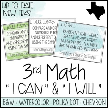 "3rd Grade Math TEKS - ""I Can"" Statements / ""I Will Learn To"" Posters"