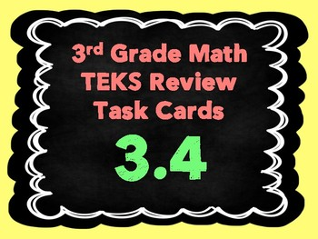 3rd Grade Math TEKS Review Task Cards- TEKS 3.4
