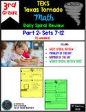 3rd Grade Math TEKS Texas Tornado: Daily Spiral Review & Quiz Part 2 (Sets 7-12)