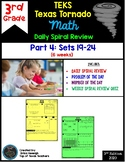 3rd Grade Math TEKS Texas Tornado:Daily Spiral Review & Quiz Part 4 (Sets 19-24)