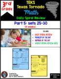 3rd Grade Math TEKS Texas Tornado:Daily Spiral Review & Quiz Part 5 (Sets 25-30)